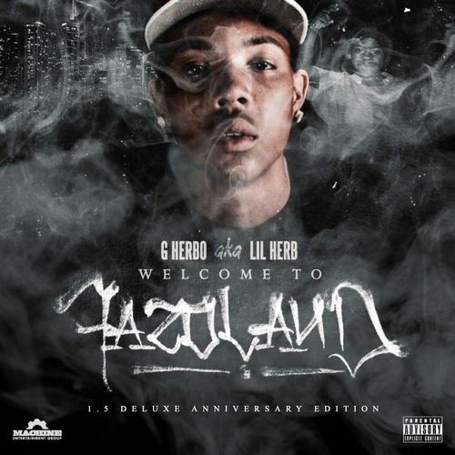 Welcome To Fazoland 1.5 G Herbo