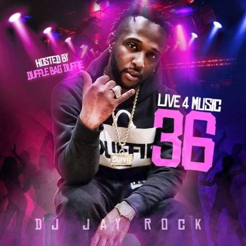 Various Artists - Live 4 Music 36 (Hosted By Dufflebag Duffie)