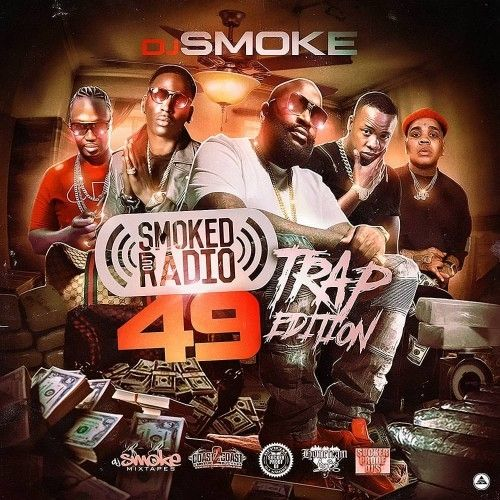 Smoked Out Radio 49 (Trap Edition)