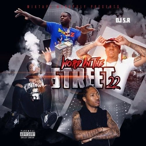 Word In The Streets 22 - DJ S.R., Mixtape Monopoly