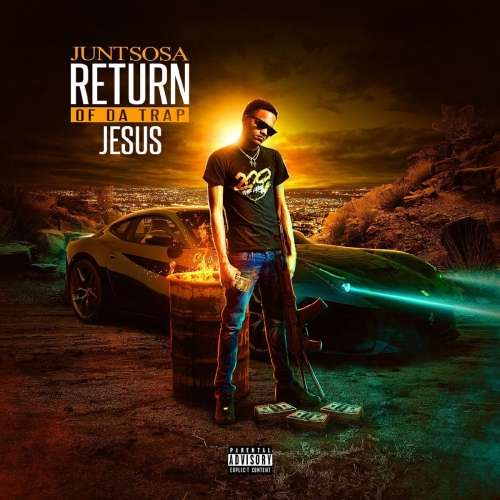 Junt Sosa - Return Of Da Trap Jesus