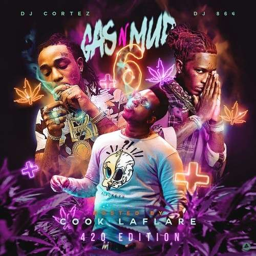 Various Artists - Gas N Mud 6 (Hosted By Cook LaFlare)