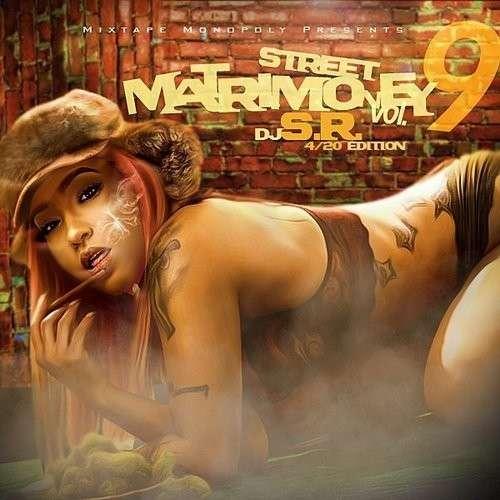 Various Artists - Street Matrimoney 9 (4/20 Edition)