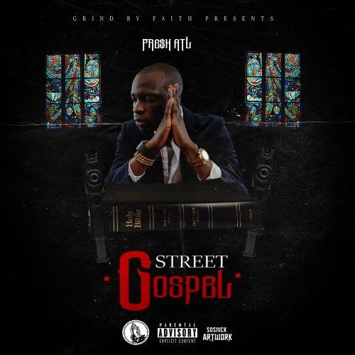 FreshATL Streets Gospel