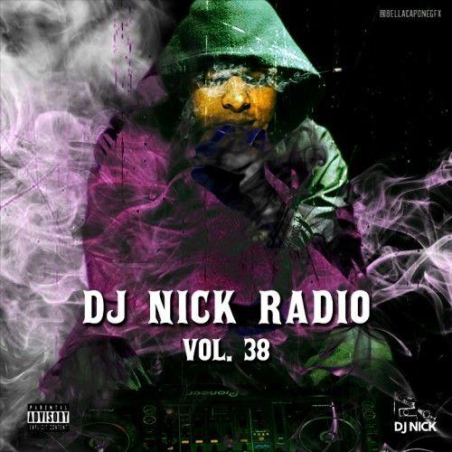 DJ Nick Radio 38