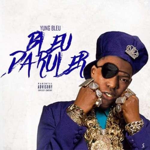 Yung Bleu - Bleu Da Ruler
