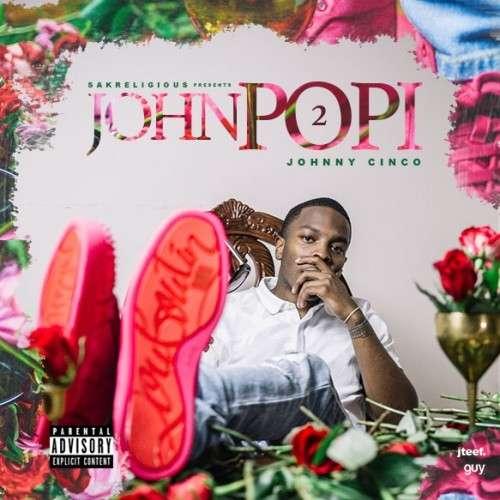 Johnny Cinco - John Popi 2