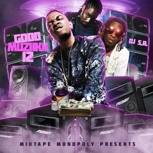 Good Muziikk 12 - DJ S.R., Mixtape Monopoly