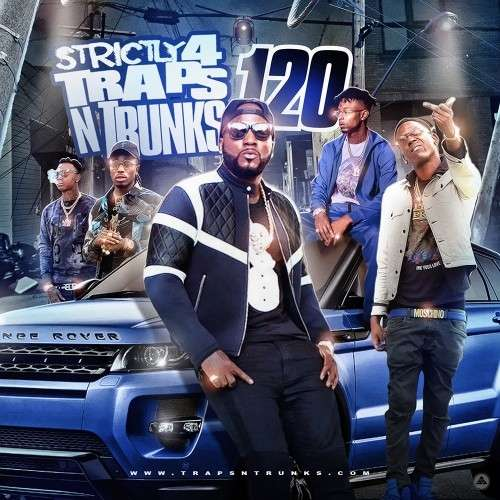 Various Artists - Strictly 4 The Traps N Trunks 120