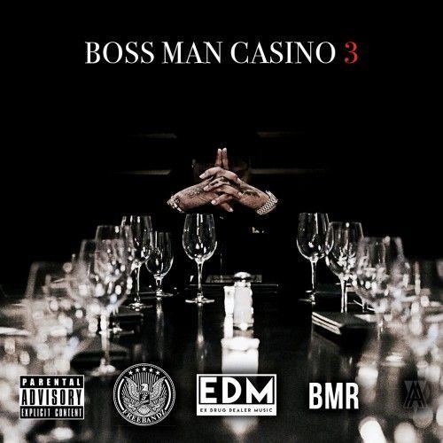 Boss Man 3 - Casino (Freebandz)