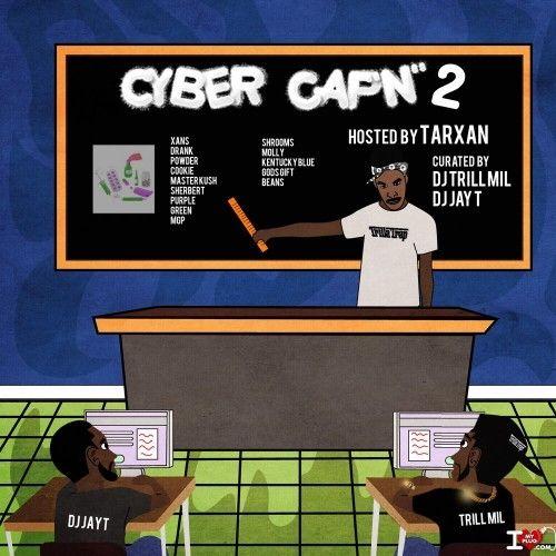 Cyber Capn 2 - DJ Trill Mil, DJ Jay T
