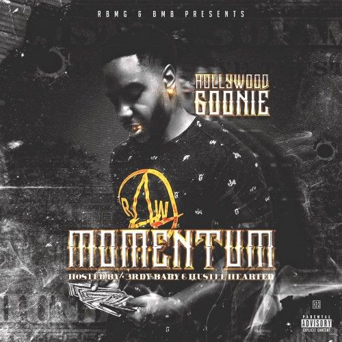 Momentum  - Hollywood Goonie (3rdy Baby)
