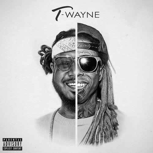 T-Pain & Lil Wayne T-Wayne