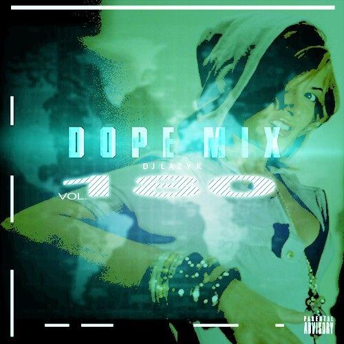 Dope Mix 180