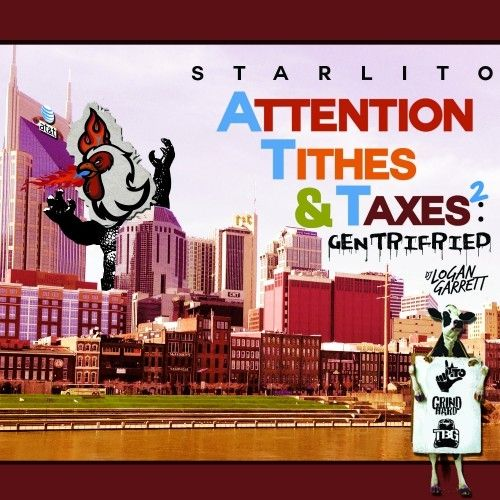 Starlito Attention, Tithes & Taxes 2