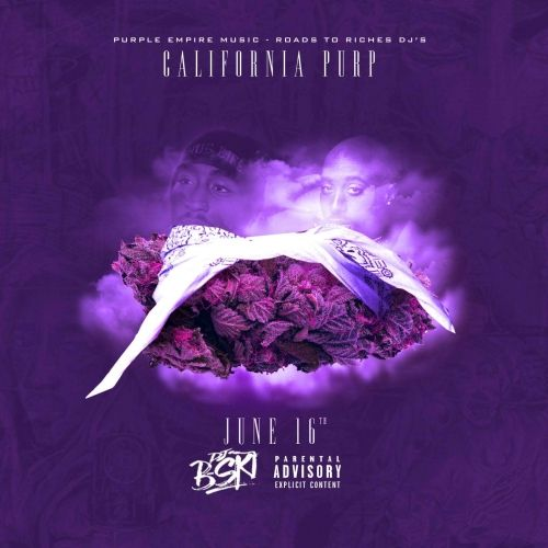June 16th - California Purp (DJ B-Ski)