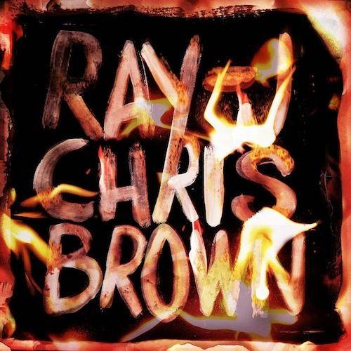 Burn My Name Ray J & Chris Brown