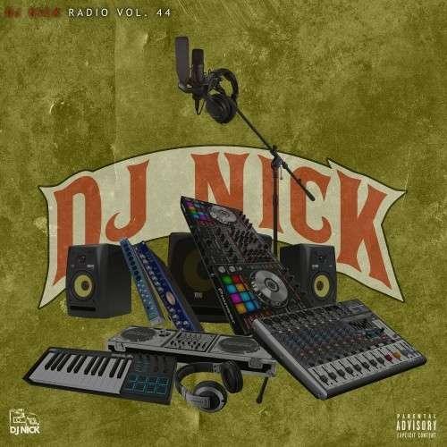 Various Artists - DJ Nick Radio 44
