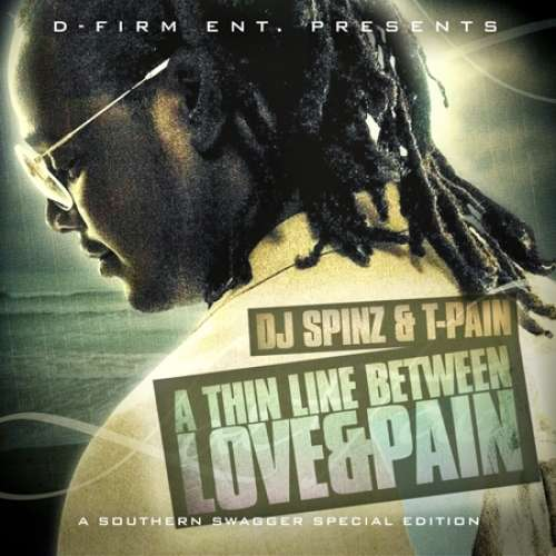 T-Pain - A Thin Line Between Love & Pain