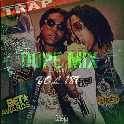Dope Mix 181