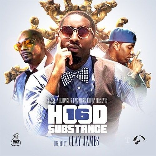 Hood Substance 16 (Hosted By Clay James)