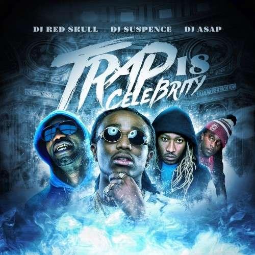 Various Artists - Trap Celebrity 18