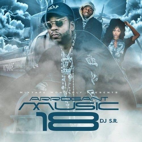 Arrogant Music 18 - DJ S.R., Mixtape Monopoly