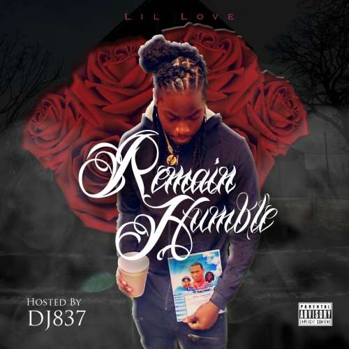 Lil Love - Remain Humble