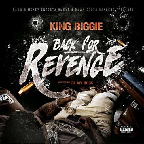 King Biggie - Back For Revenge
