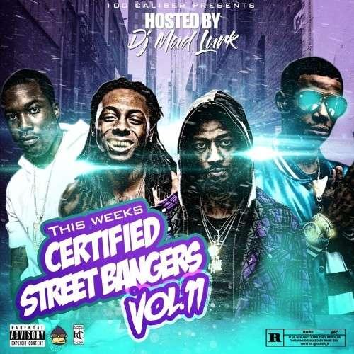 Various Artists - This Weeks Certified Street Bangers 11