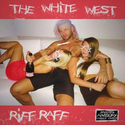 Riff Raff  - The White West
