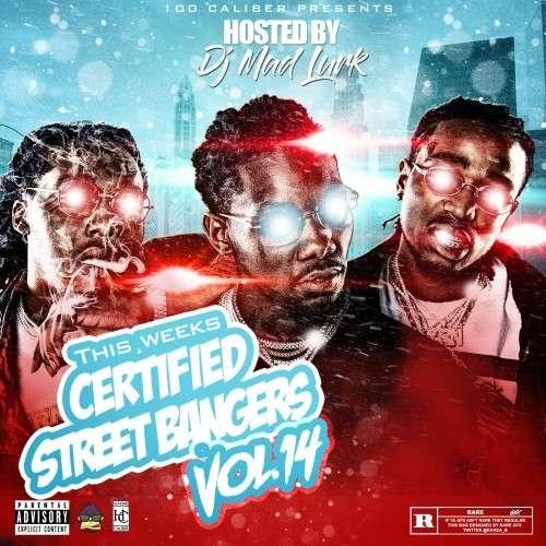 Various Artists - This Weeks Certified Street Bangers 14