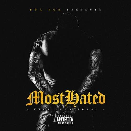 Various Artists - Most Hated (Free Luca Brasi)