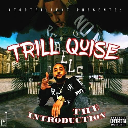 Trill Quise The Introduction