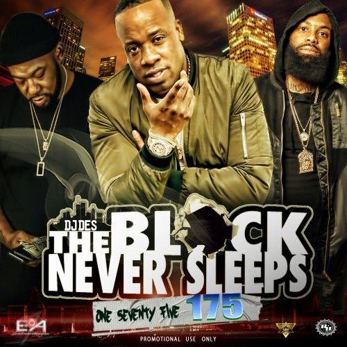 The Block Never Sleeps 175