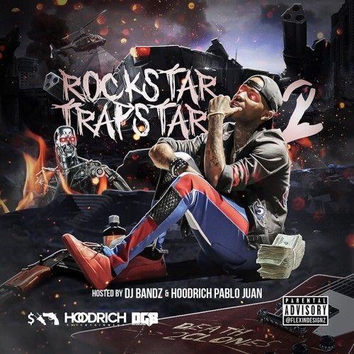 Marqo2Fresh Rockstar Trapstar 2 (Hosted By Hoodrich Pablo Juan)