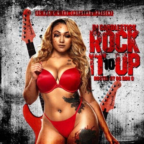 Rock It Up 10 (F-Action Alternative) - DJ Candlestick, OG Ron C