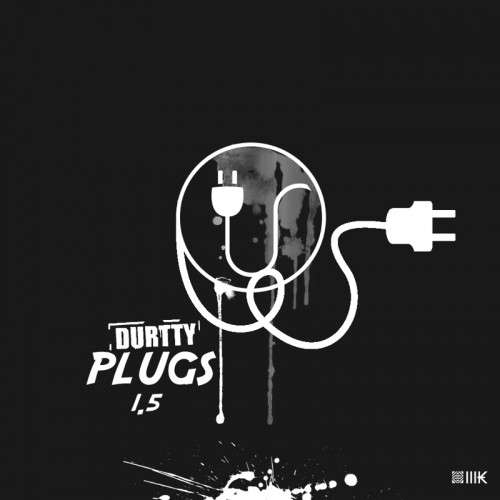 Various Artists - Durtty Plugs 1.5