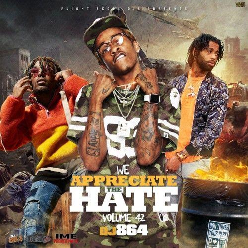 We Appreciate The Hate 42 - DJ 864