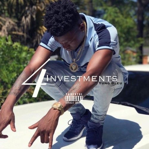 Investments 4 - Yung Bleu