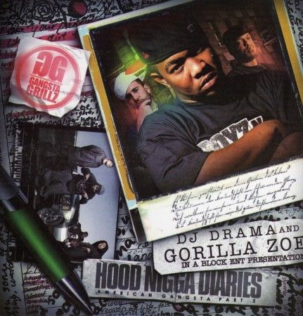 American Gangsta, Part 2 - Gorilla Zoe (DJ Drama) - stream and download