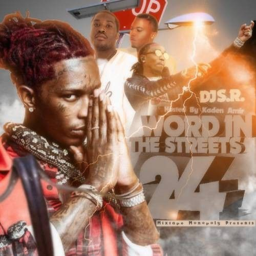 Word In The Streets 24 (Hosted By Kaden Amir) - DJ S.R., Mixtape Monopoly