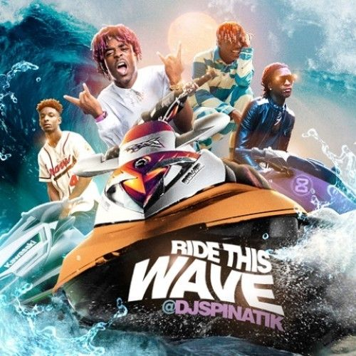 Ride This Wave - DJ Spinatik