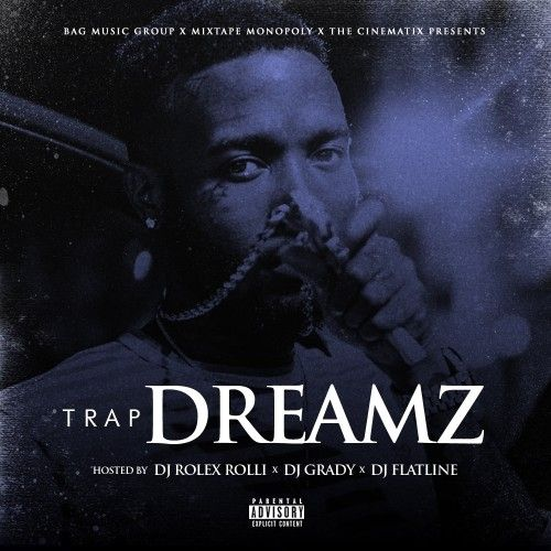 Trap Dreams - DJ Grady, DJ Flatline