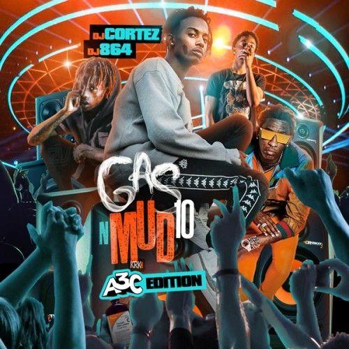 Gas N Mud 10 - DJ Cortez, DJ 864