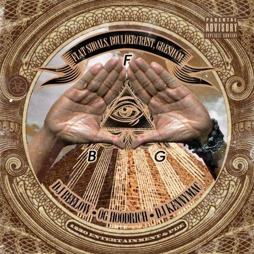 Flat Shoals, Boulder Crest, Gresham (FBG) - DJ Bee Low, DJ Kenny Mac