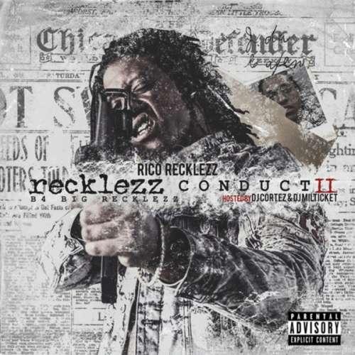 Rico Recklezz - Recklezz Conduct 2