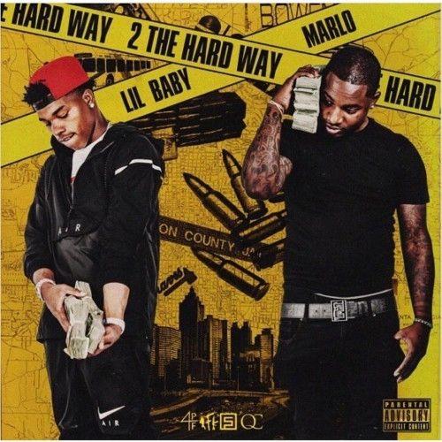 Lil Baby & Marlo 2 The Hard Way