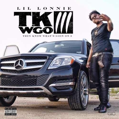 Lil Lonnie - TKWGO 3