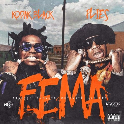F.E.M.A - Kodak Black & Plies (Sniper Gang, Big Gates Records)